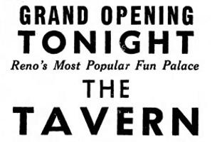 "The Tavern, ""Reno's Smartest Night Club,"" Endures Nine Years"